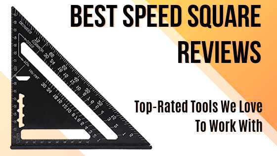Best Speed Square Reviews